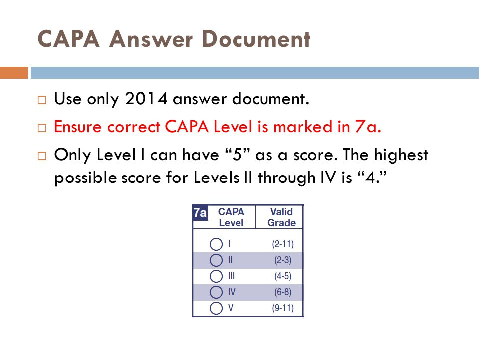 CAPA Answer Document  Use only 2014 answer document.