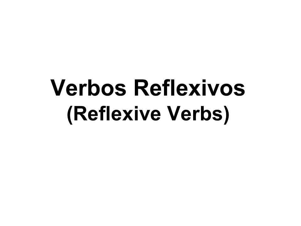 A verb is NOT reflexive when the subject and the direct object are not the same Ex.