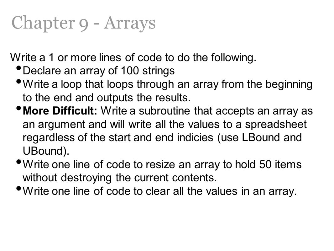 Chapter 9 - Arrays Write a 1 or more lines of code to do the following.
