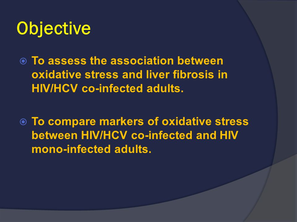Objective  To assess the association between oxidative stress and liver fibrosis in HIV/HCV co-infected adults.