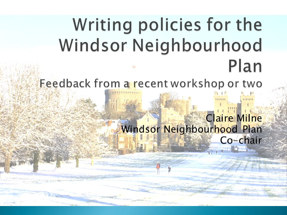Claire Milne Windsor Neighbourhood Plan Co-chair