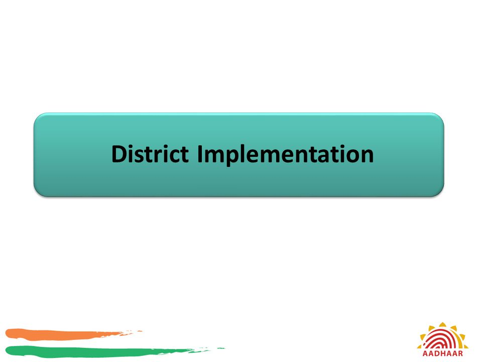 District Implementation