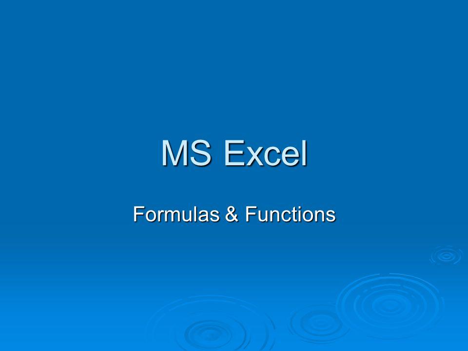 MS Excel Formulas & Functions