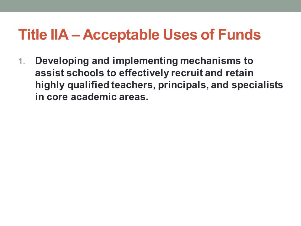 Title IIA – Needs Assessment Findings State the findings of the Needs Assessment Student needs Faculty needs School needs (e.g.