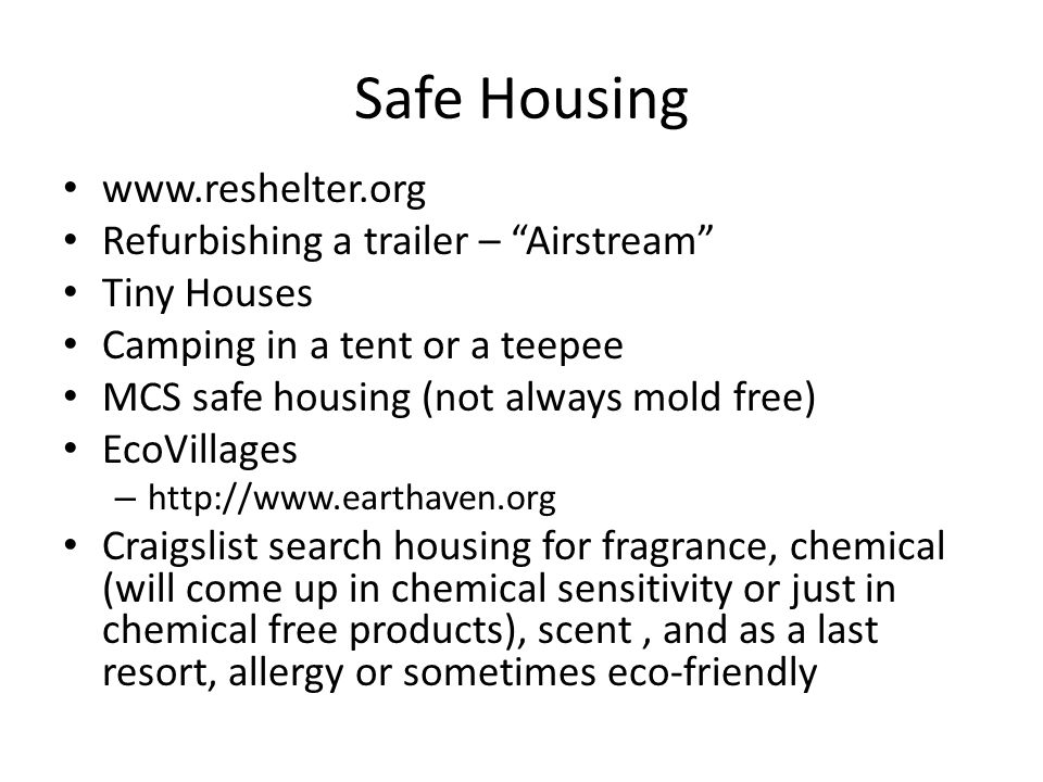 """Safe Housing www.reshelter.org Refurbishing a trailer – """"Airstream"""" Tiny Houses Camping in a tent or a teepee MCS safe housing (not always mold free)"""
