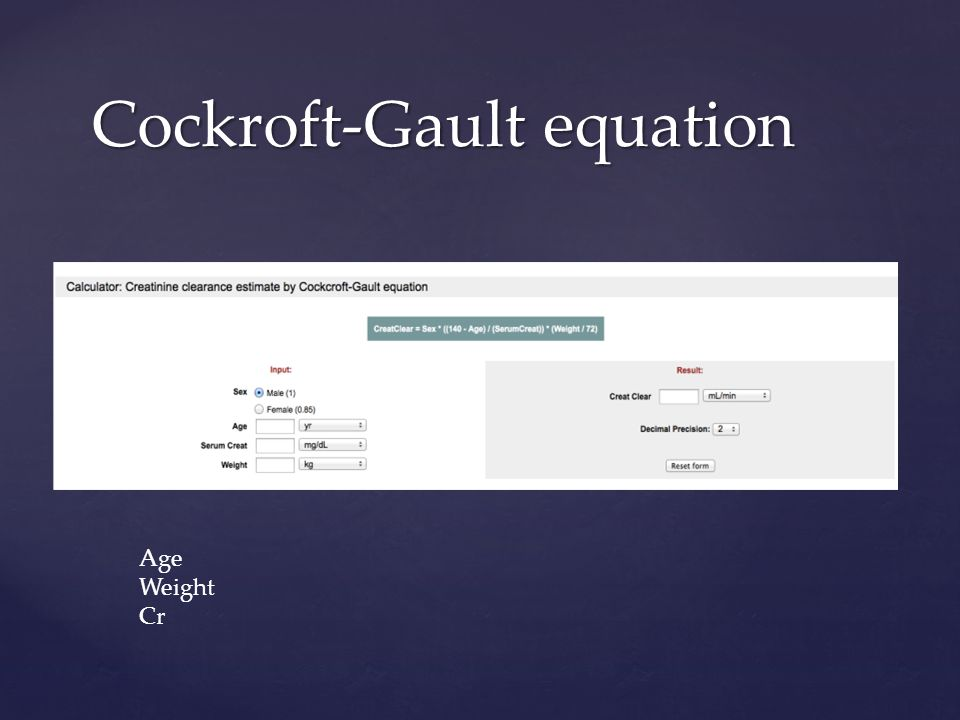 Cockroft-Gault equation Age Weight Cr