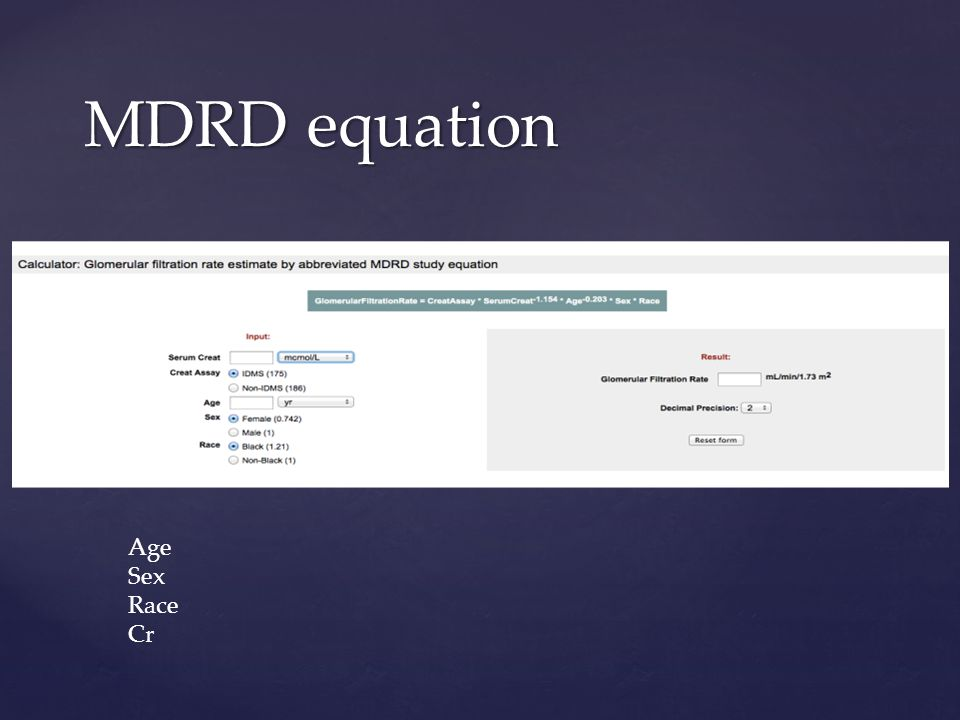 MDRD equation Age Sex Race Cr
