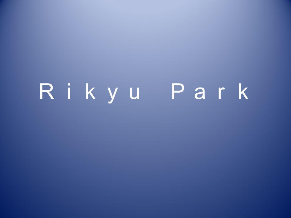 Rikyu Park