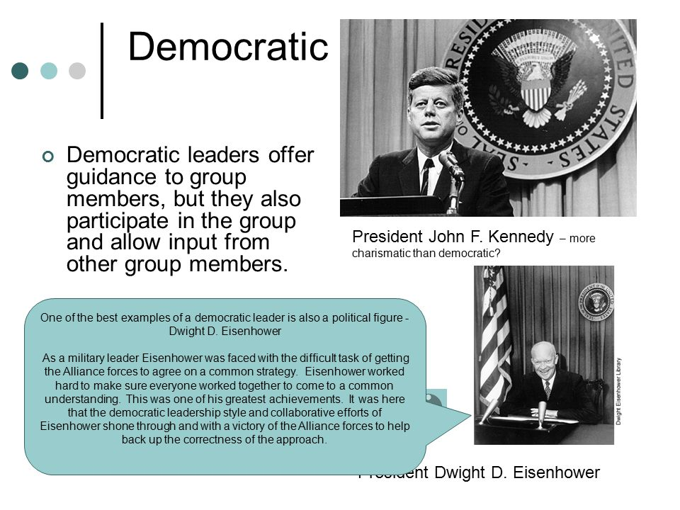 Democratic Democratic leaders offer guidance to group members, but they also participate in the group and allow input from other group members. Employ