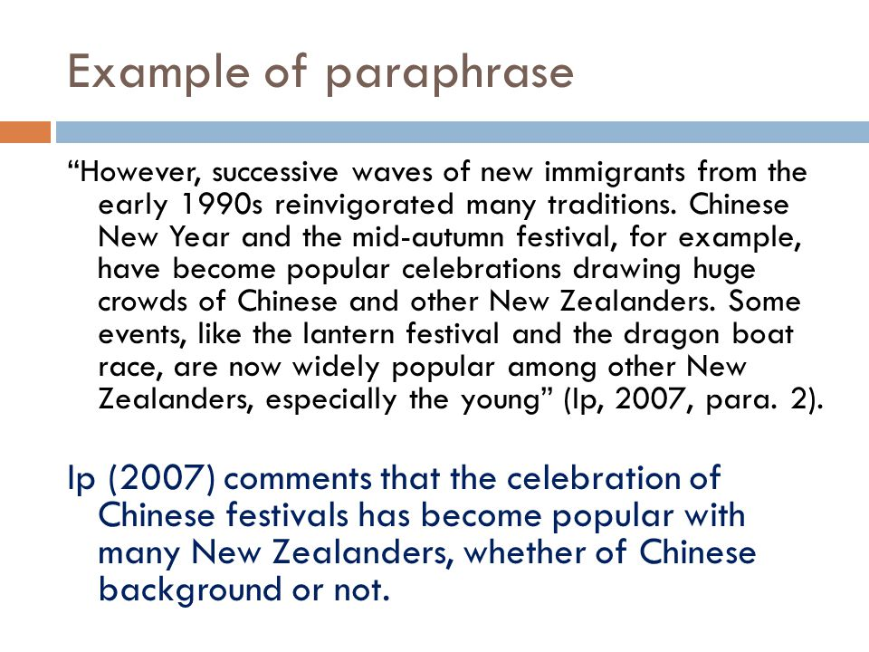"Example of paraphrase ""However, successive waves of new immigrants from the early 1990s reinvigorated many traditions. Chinese New Year and the mid-au"