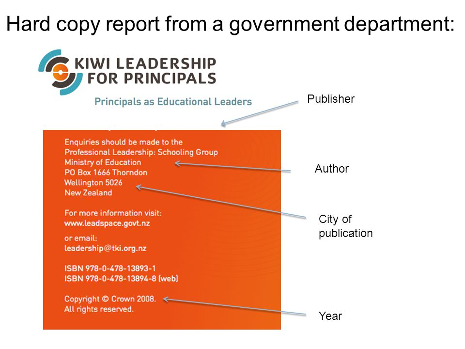 Hard copy report from a government department: Publisher Author City of publication Year