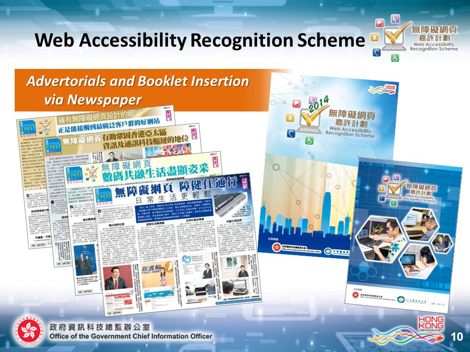 10 Web Accessibility Recognition Scheme Advertorials and Booklet Insertion Advertorials and Booklet Insertion via Newspaper via Newspaper