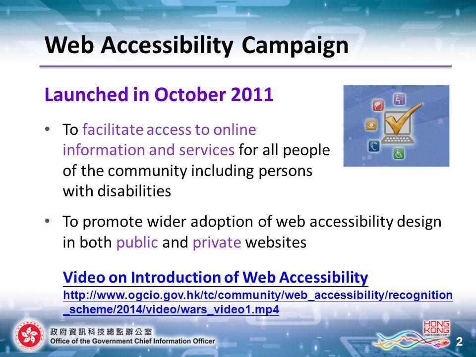 33 Enrol Now! www.webforall.gov.hk/en/scheme Web Accessibility Recognition Scheme
