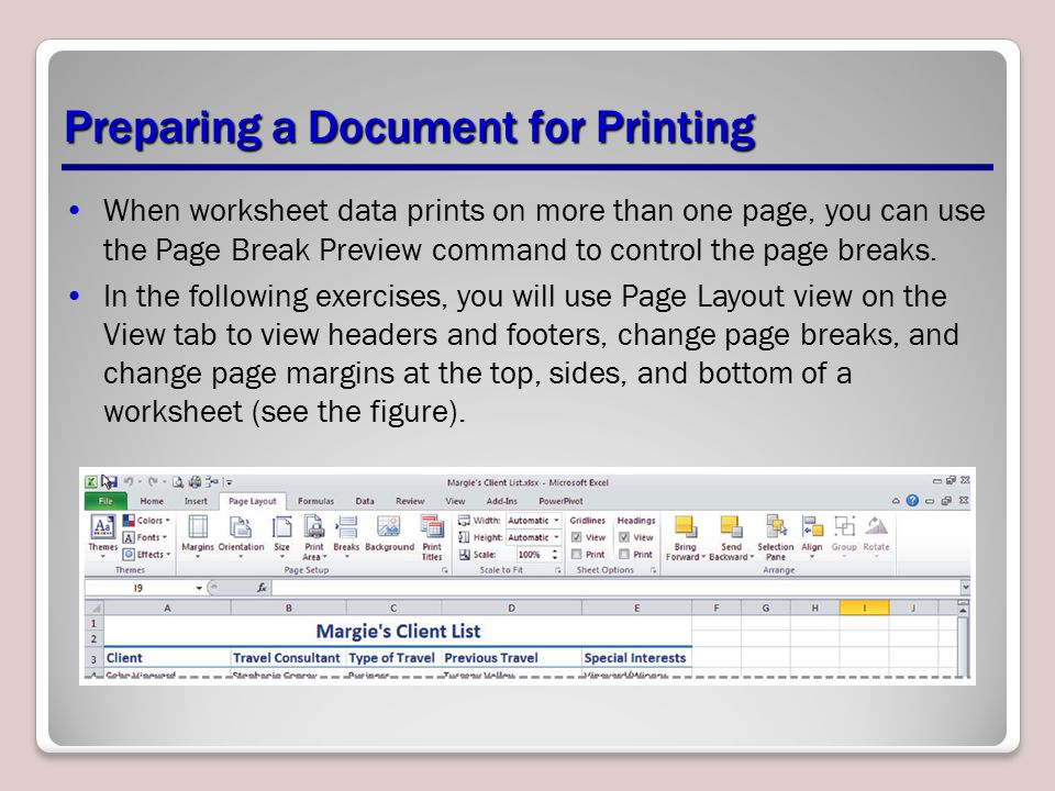When worksheet data prints on more than one page, you can use the Page Break Preview command to control the page breaks.