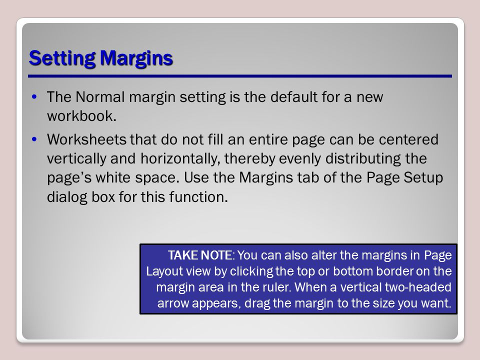 The Normal margin setting is the default for a new workbook.