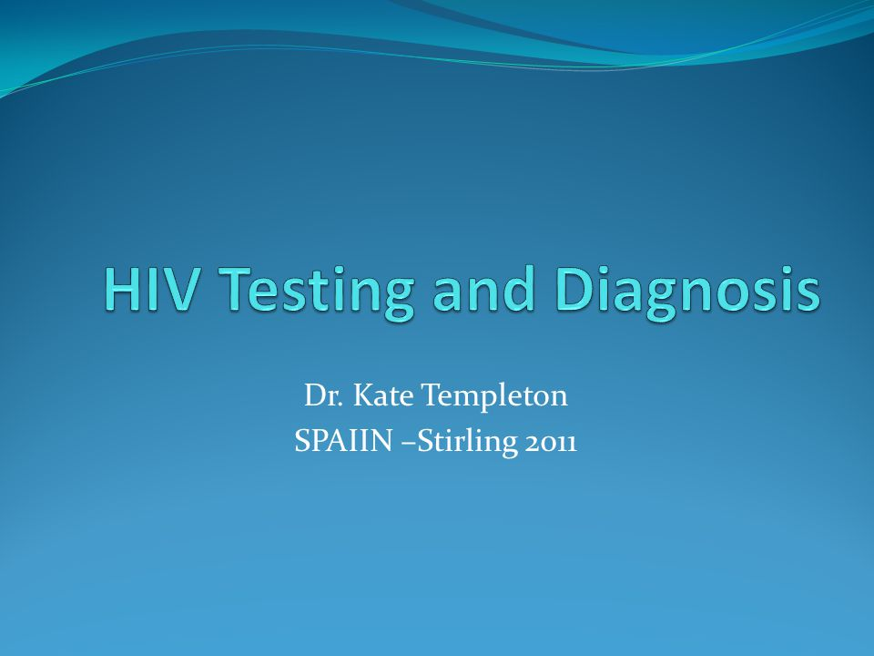 Overview HIV Infection Tests used in diagnostic labs How to access them Challenges HIV prevention Non –conformity to existing strategies