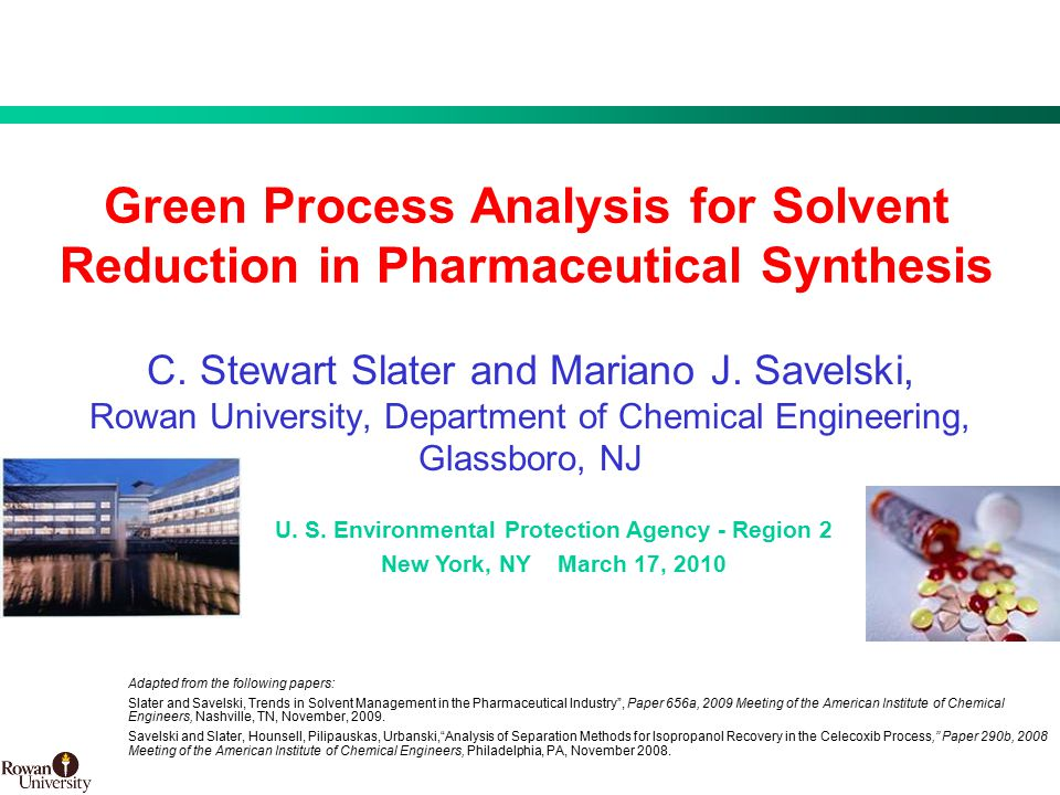 1 BMS Confidential PUBD 13745 Green Process Analysis for Solvent Reduction in Pharmaceutical Synthesis C.