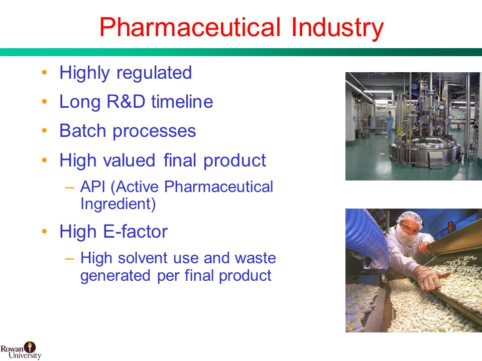 3 BMS Confidential PUBD 13745 Pharmaceutical Industry Highly regulated Long R&D timeline Batch processes High valued final product –API (Active Pharmaceutical Ingredient) High E-factor –High solvent use and waste generated per final product