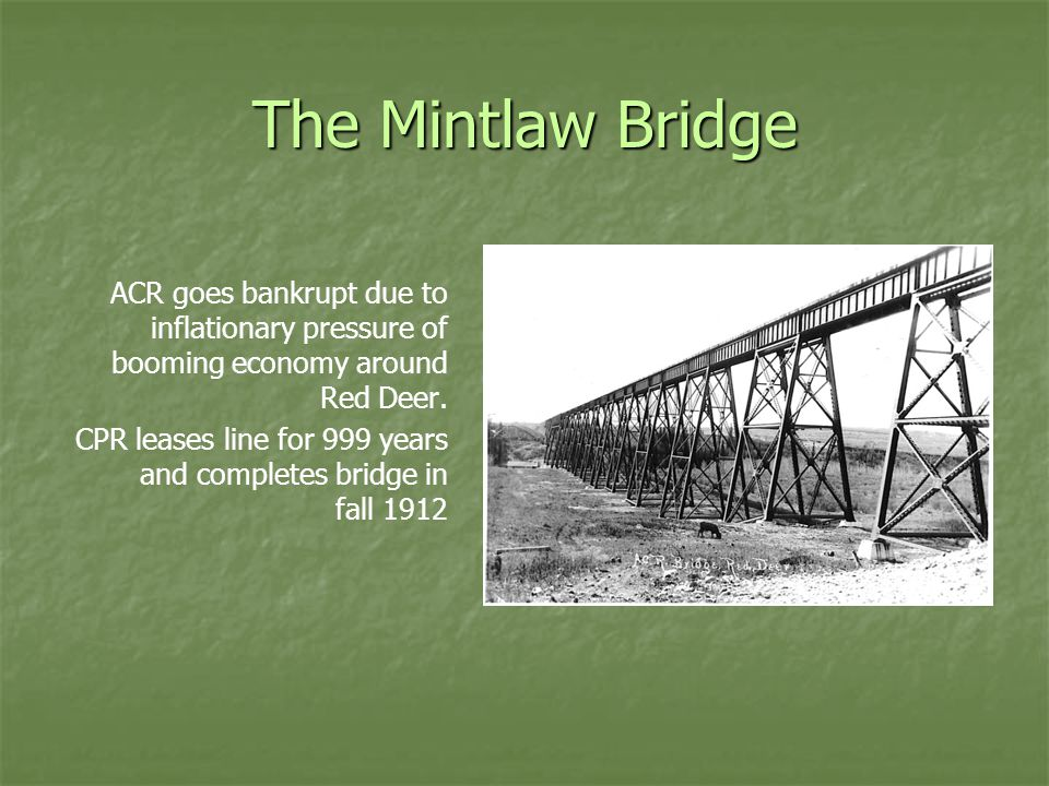 The Mintlaw Bridge ACR goes bankrupt due to inflationary pressure of booming economy around Red Deer.