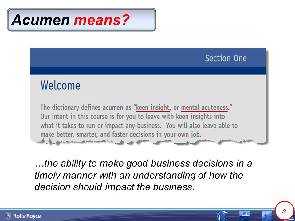 Acumen means.