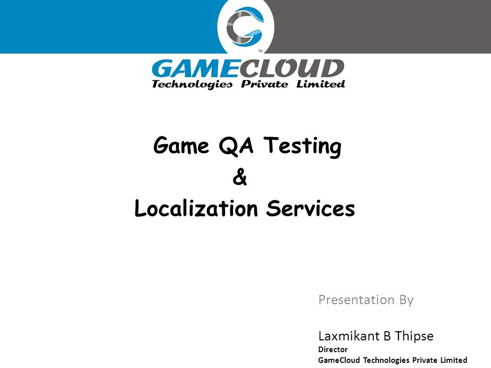 Thanks for the opportunity and privilege to introduce the services offered by GameCloud Technologies Private Limited.
