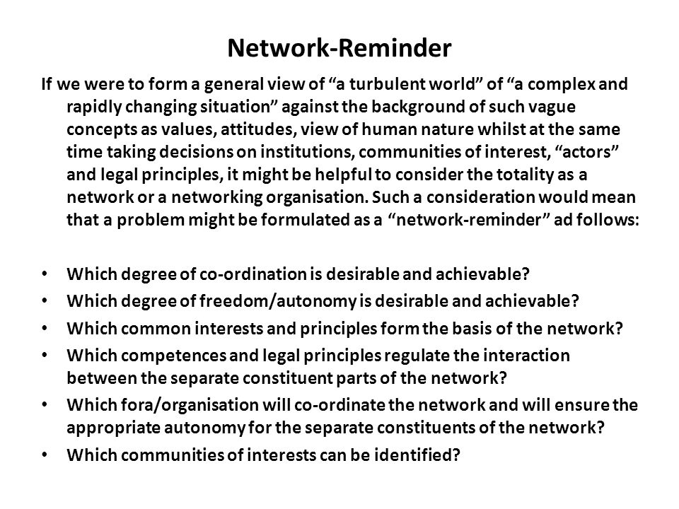 "Network-Reminder If we were to form a general view of ""a turbulent world"" of ""a complex and rapidly changing situation"" against the background of such"