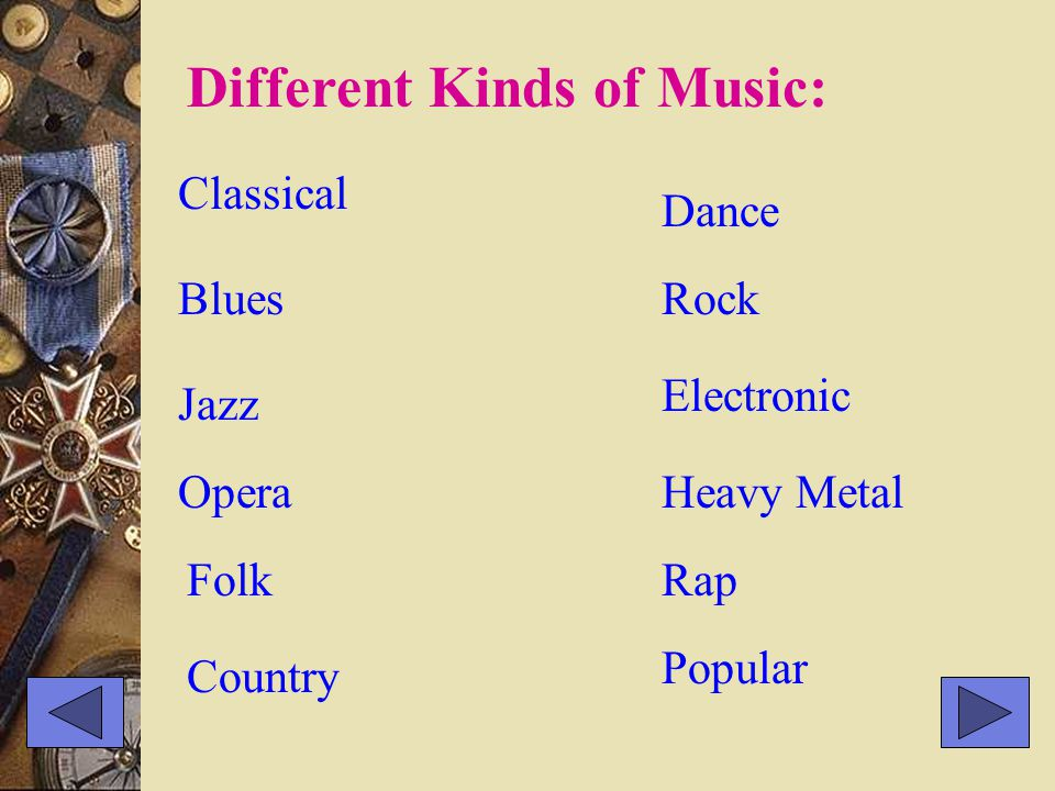 classical country rap folk opera rock jazz electronic Match the music you've heard with the kind of music it belongs to: We Are the Champions Jasmine ( 茉莉花 ) Oxygen Lose Yourself Memory Lonely Night Fate ( Symphony No.5 ) Country Road