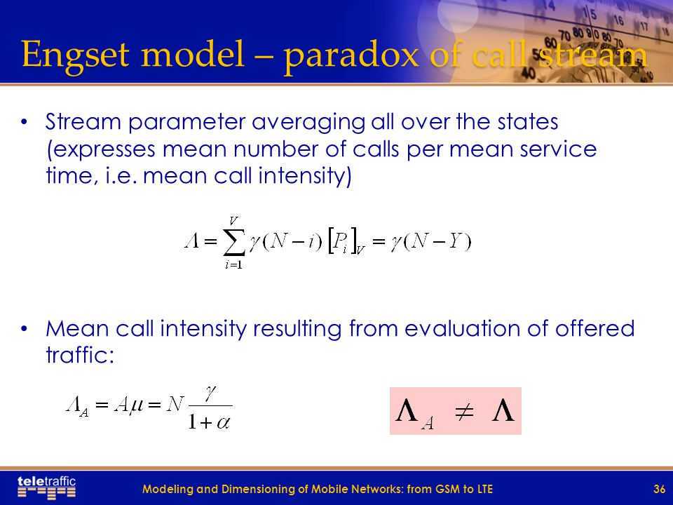 Engset model – lost traffic Lost traffic intensity: Traffic loss probability (traffic congestion ) – relation of lost traffic to offered traffic: Mode