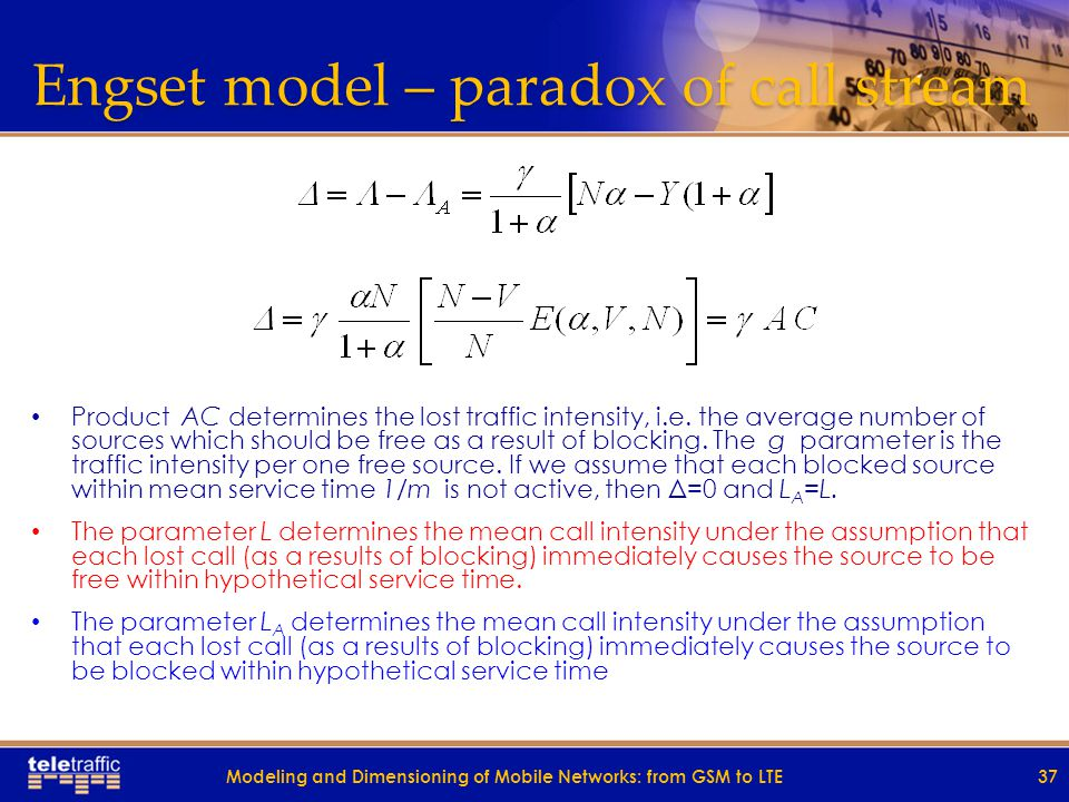 Engset model – paradox of call stream Stream parameter averaging all over the states (expresses mean number of calls per mean service time, i.e.