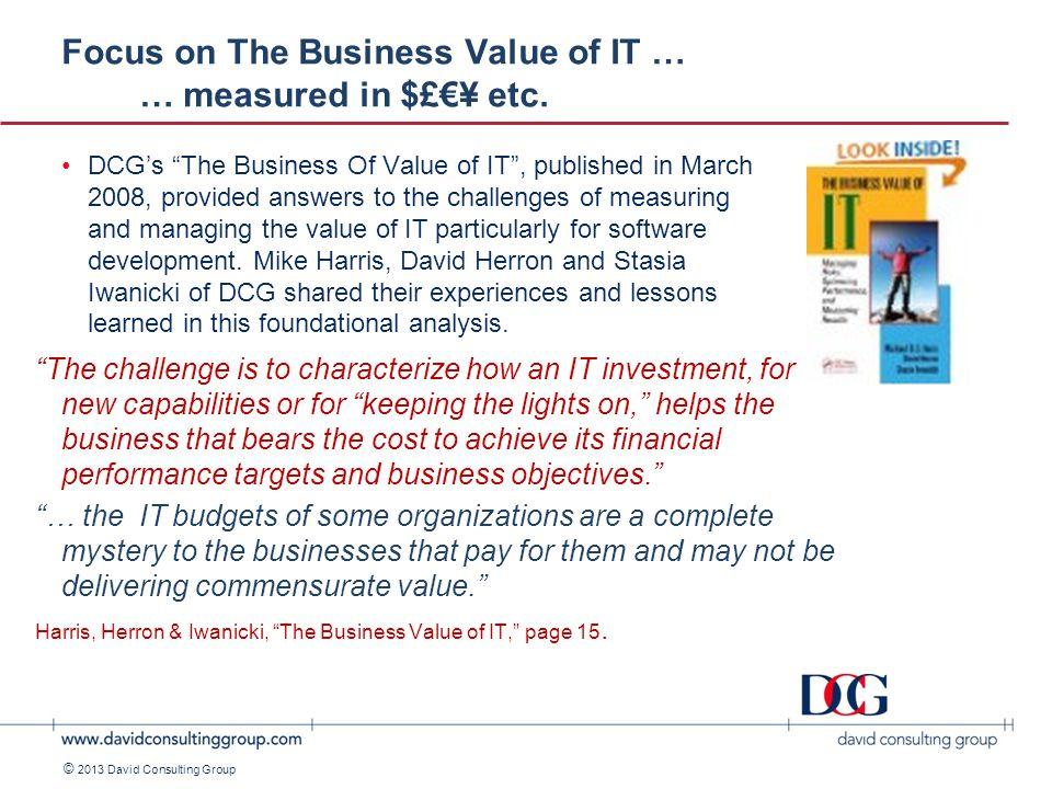 ©2011 David Consulting Group © 2013 David Consulting Group Why another framework.