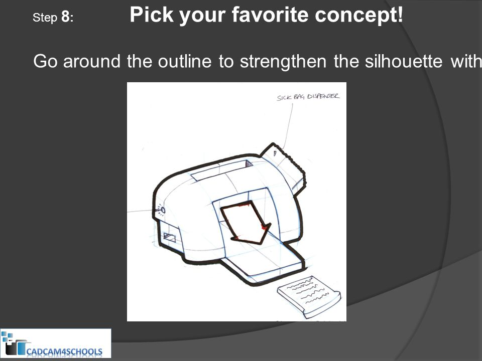Step 8 : Pick your favorite concept.