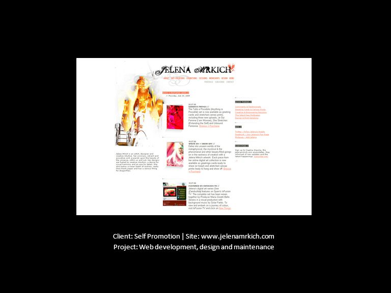 Client: Self Promotion | Site: www.jelenamrkich.com Project: Web development, design and maintenance