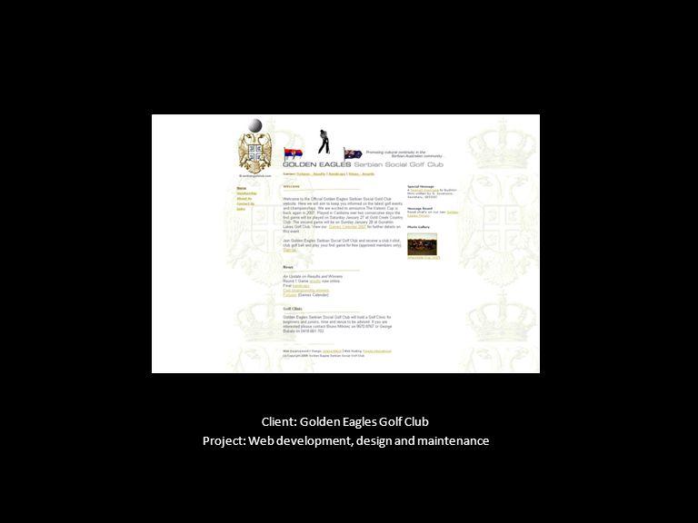Client: Golden Eagles Golf Club Project: Web development, design and maintenance