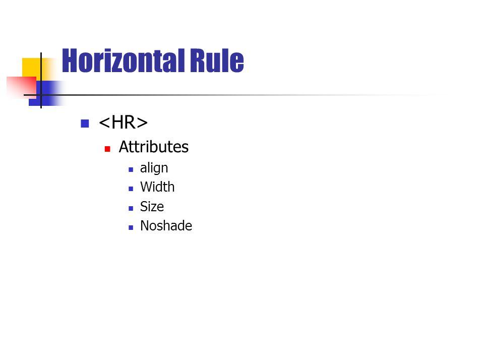 Horizontal Rule Attributes align Width Size Noshade