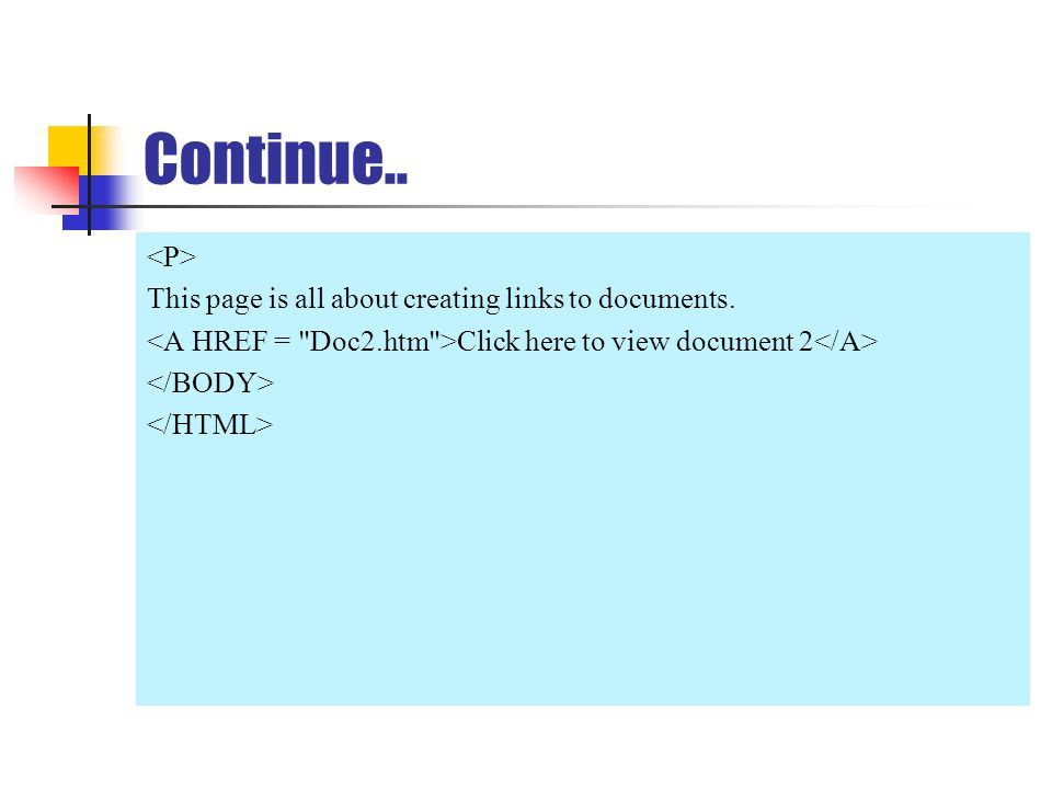 Continue.. This page is all about creating links to documents. Click here to view document 2
