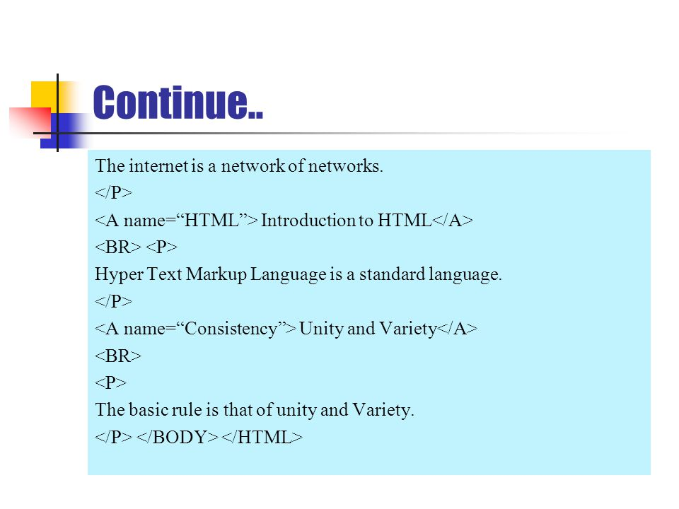Continue.. The internet is a network of networks.