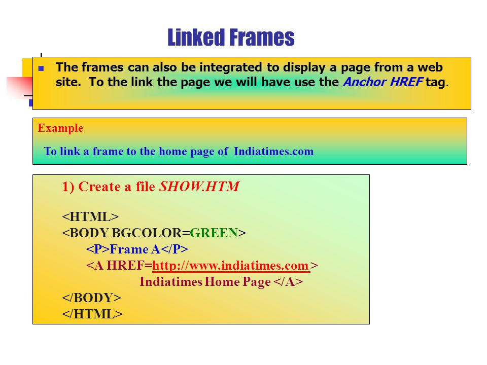 Linked Frames The frames can also be integrated to display a page from a web site.