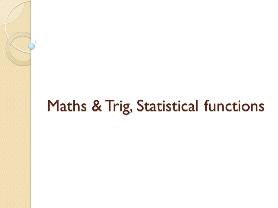 Maths & Trig, Statistical functions