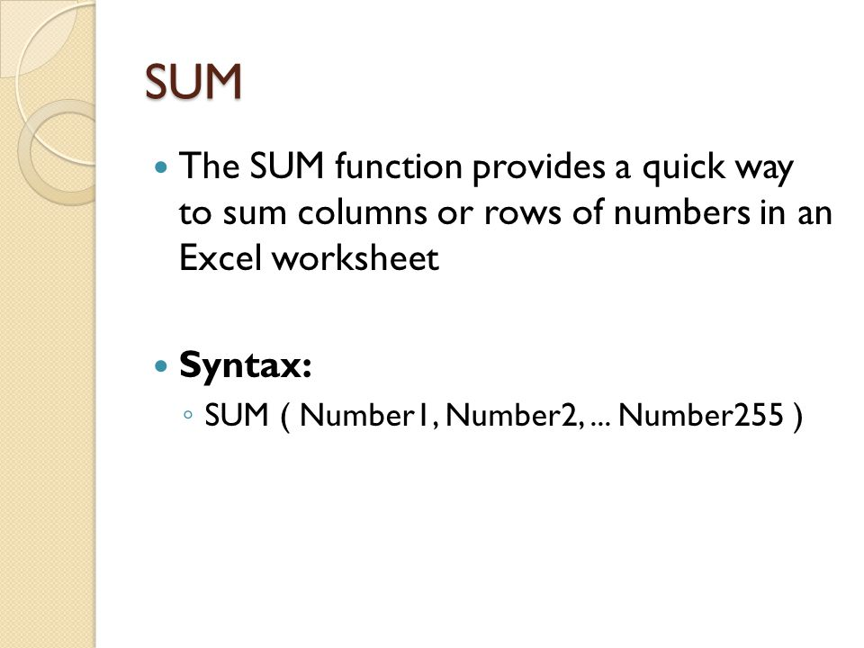 Conti… Remarks ◦ If any argument is nonnumeric, LCM returns the #VALUE.