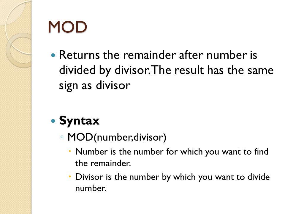 Conti… Example: =ROUNDDOWN(3.2, 0)Rounds 3.2 down to zero decimal places (3) =ROUNDDOWN(76.9,0)Rounds 76.9 down to zero decimal places (76) =ROUNDDOWN(3.14159, 3)Rounds 3.14159 down to three decimal places (3.141) =ROUNDDOWN(-3.14159, 1)Rounds -3.14159 down to one decimal place (-3.1)