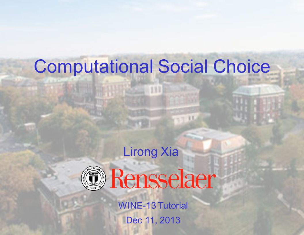 71 Outline 1.Classical Social Choice 2.1 Computational aspects Part 1 3.