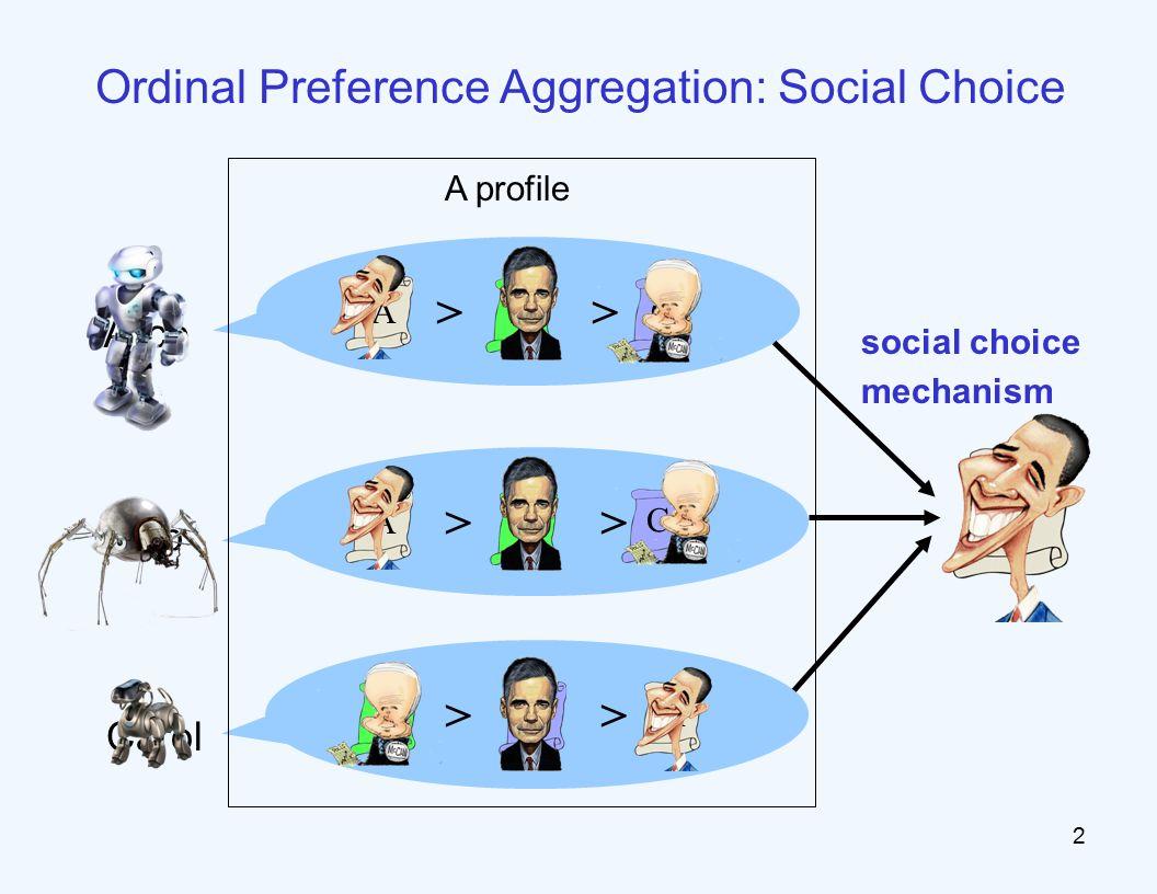 Two goals for social choice mechanisms GOAL1: democracy 73 GOAL2: truth 1.