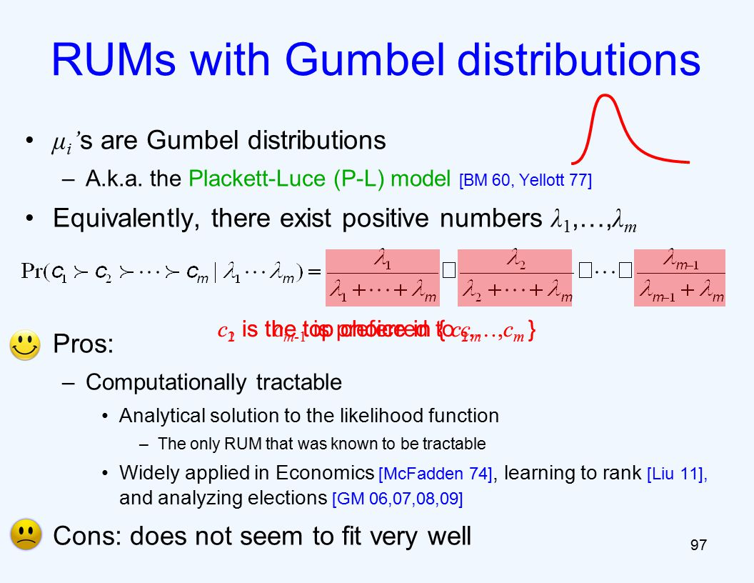 μ i ' s are Gumbel distributions –A.k.a.