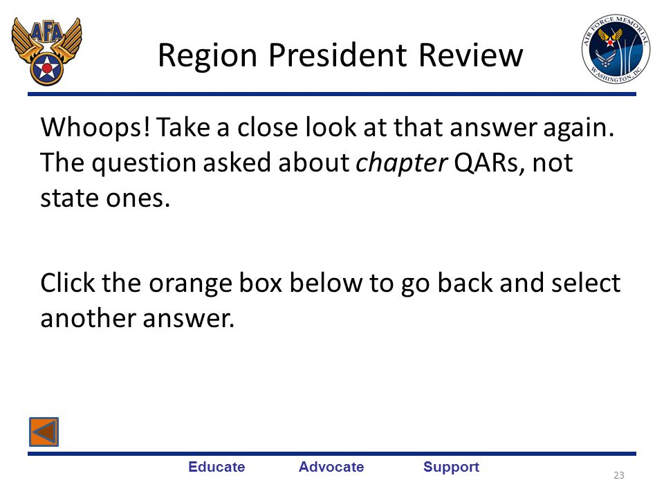 Educate Advocate Support Region President Review Again, don't be so cynical.
