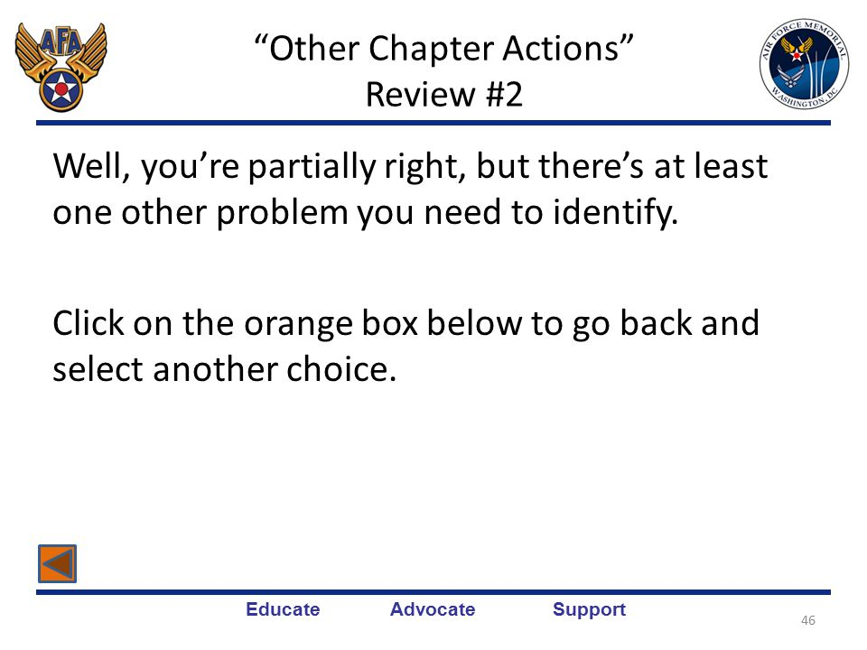 Educate Advocate Support 45 Other Chapter Actions Review #2 Note: P = Planned and A = Accomplished.