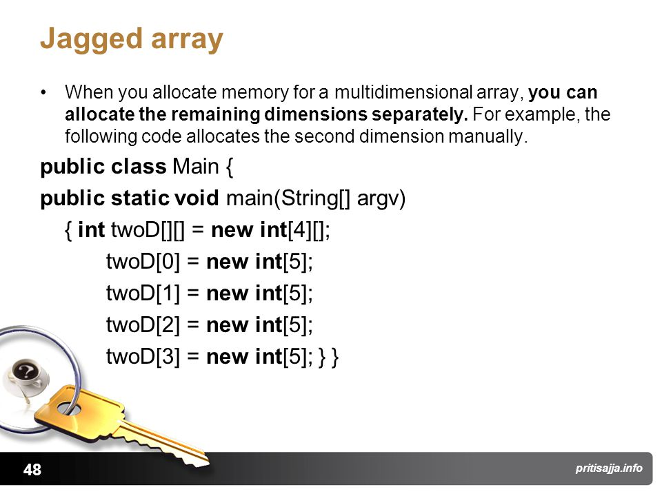 48 pritisajja.info Jagged array When you allocate memory for a multidimensional array, you can allocate the remaining dimensions separately.