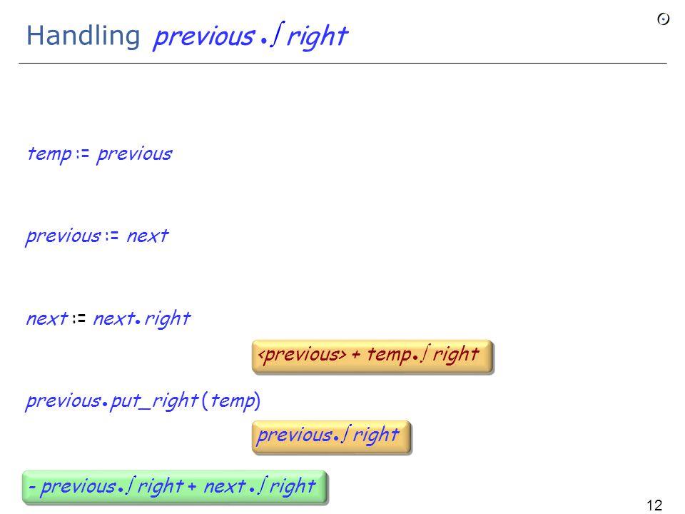 Handling previous  right temp := previous previous := next next := next right previous put_right (temp) previous  right - previous  right + next  right 120