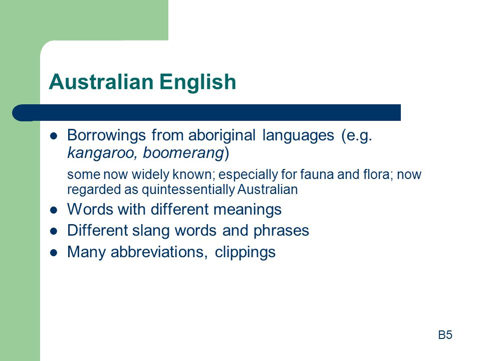 Australian English Borrowings from aboriginal languages (e.g.