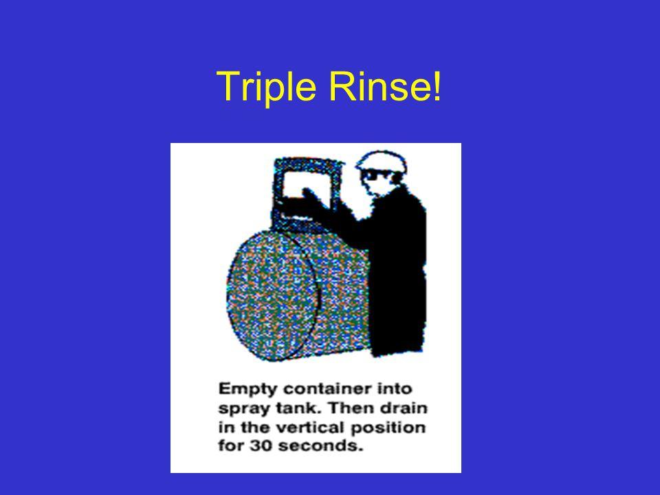 Triple Rinse!