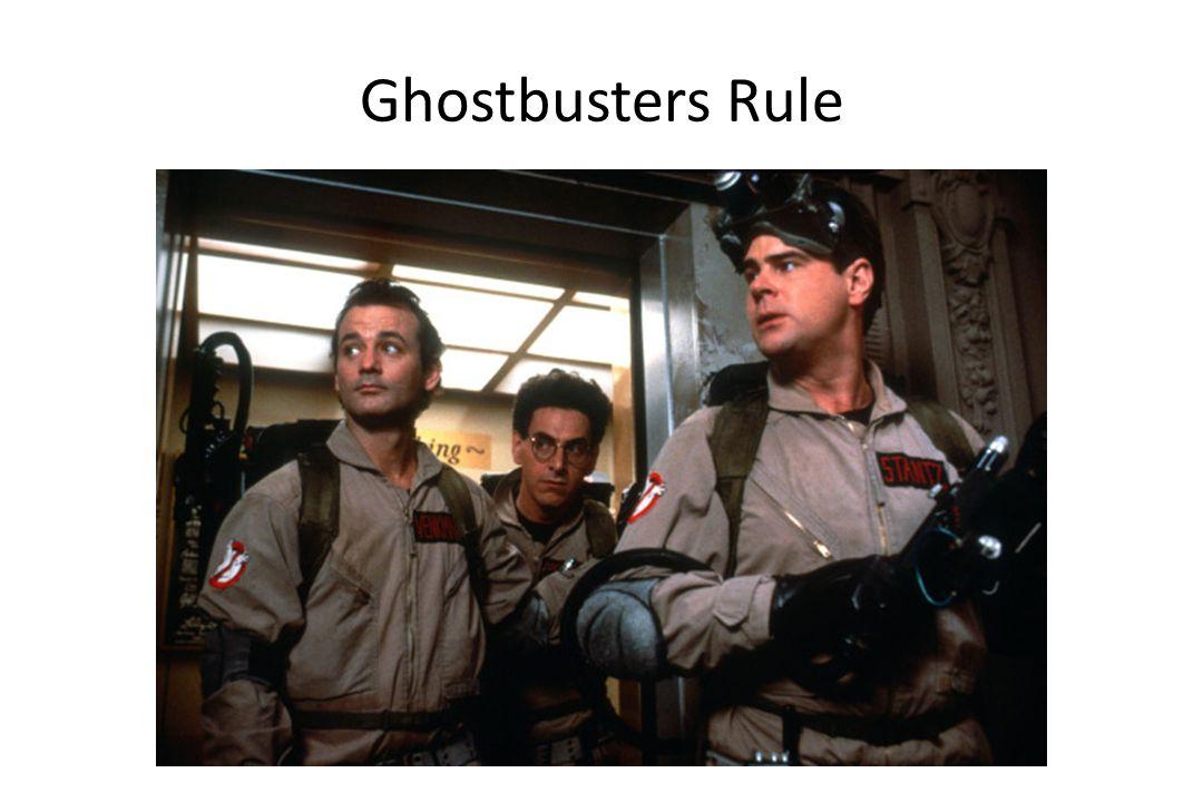 Ghostbusters Rule